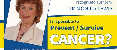 Prevent and Survive Cancer - Is It Possible?
