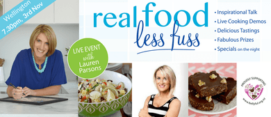 Real Food Less Fuss - Simplify Your Life & Feel Amazing