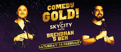 Comedy Gold With Ben Hurley & Brendhan Lovegrove
