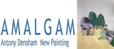 Amalgam - Art Exhibition by Antony Densham