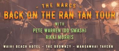 The Narcs - Back On the Ran Tan Tour