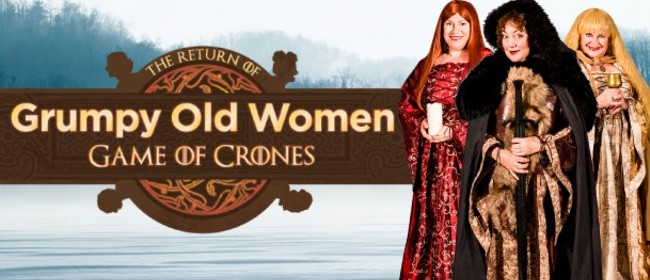 Grumpy Old Women - Game of Crones