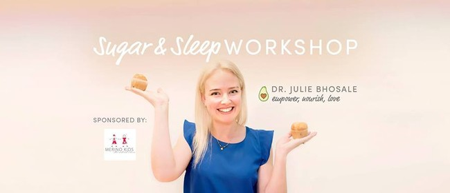 Dr Julie Bhosale Sugar and Sleep Workshop