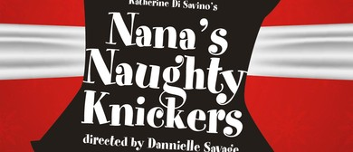 Nana's Naughty Knickers