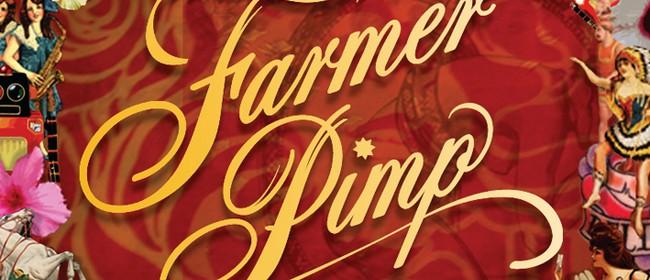 Farmer Pimp: Sweet Hot Pepper Pop Album Release Gig