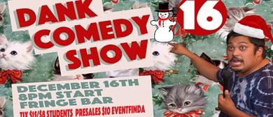 Dank Comedy Show Christmas