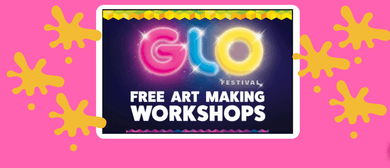 Rotorua GLO Zone Art Making Workshops