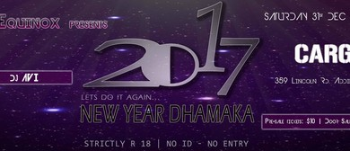 The Equinox Presents - NEW YEARS DHAMAKA