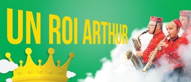 Un Roi Arthur