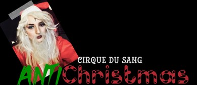 Dr Sketchy Auckland: AntiChristmas with Cirque du Sang