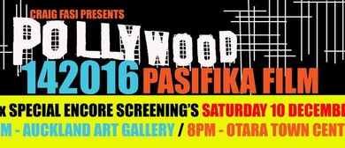 Pollywood 142016 Pasifika Film Encore Screening