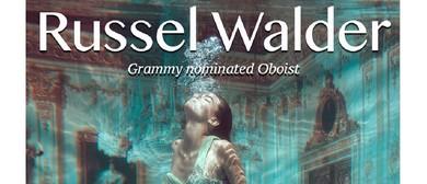 Russel Walder: Oboe Virtuoso - Summer Solstice Concert
