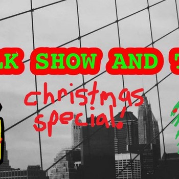 Talk Show and Tell Christmas Special