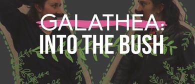Galathea: Into the Bush