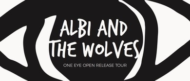 Albi and The Wolves One Eye Open Tour