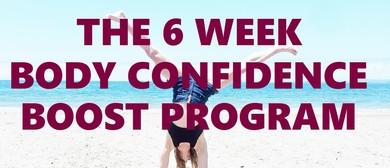 The 6 Week Body Confidence Boost Program