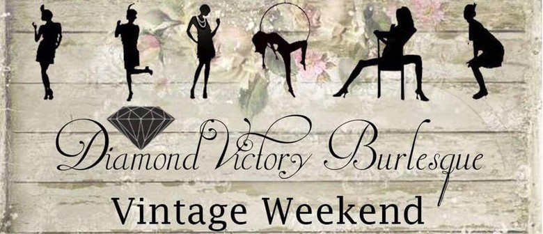 Vintage Weekend Burlesque Show