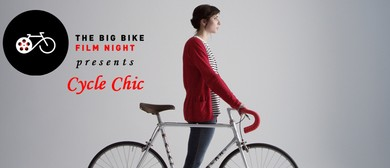 The Big Bike Film Night - Cycle Chic