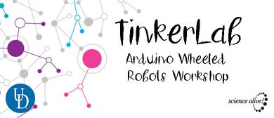 TinkerLab - Arduino Wheeled Robots Workshop