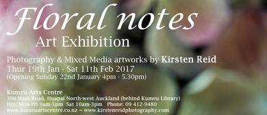 Floral Notes - A Photographic Exhibition by Kirsten Reid