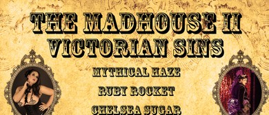 The Madhouse II - Victorian Sins