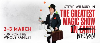 The Greatest Magic Show In Nelson