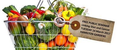 Public Seminar - Linking Diet and Cancer