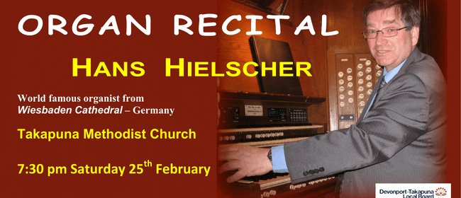 hans hielscher organ recital auckland stuff events. Black Bedroom Furniture Sets. Home Design Ideas