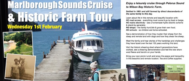 Marlborough Sounds Cruise & Historic Farm Tour