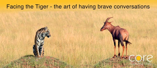 Facing the Tiger - The Art of Having Brave Conversations