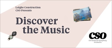 Leighs Construction CSO Presents: Discover the Music