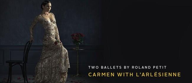 Two Ballets by Roland Petit: Carmen With L'Arlésienne