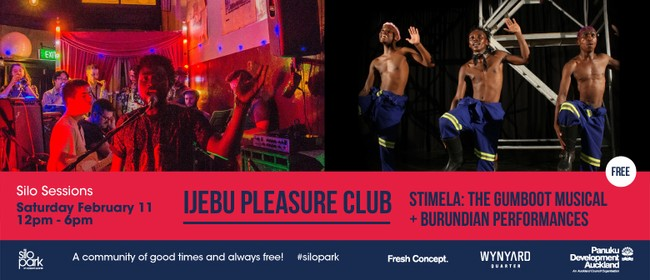 Silo Sessions: Ijebu Pleasure Club & Stimela Gumboot Musical