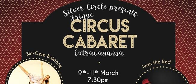 Silver Circle's Fringe Circus Cabaret Extravaganza