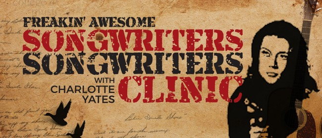 Freakin' Awesome Songwriters Clinic