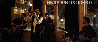 Creative Jazz Club: Andrew Watts Quartet (UK/NZ)