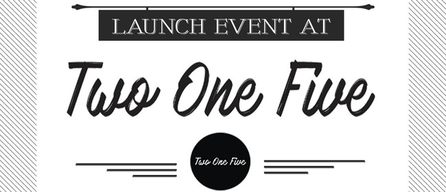 Two One Five Friday's Launch