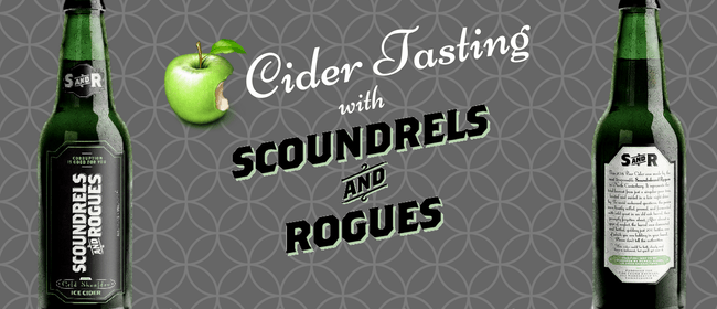 Cider Tasting With Scoundrels & Rogues