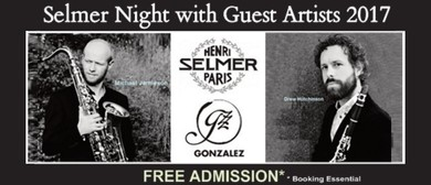Selmer Night with Guest Artists 2017
