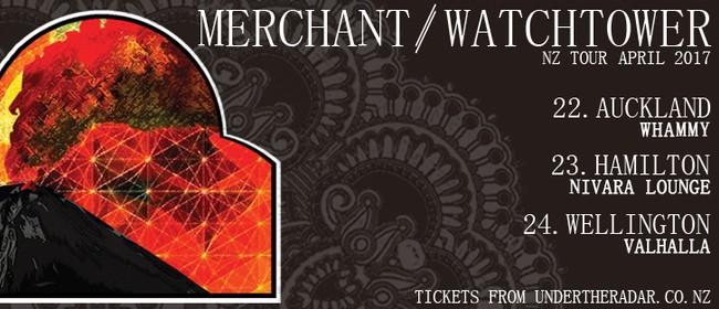 Merchant and Watchtower NZ Tour