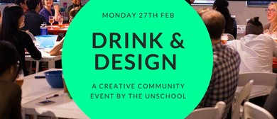 Drink & Design: A Creative Community Event By the Unschool