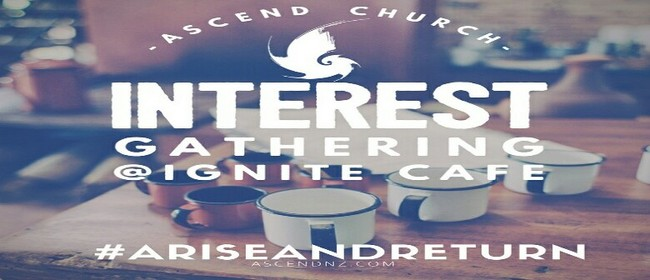 Ascend Church Interest Gathering