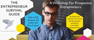 The Entrepreneur Survival Guide: A 1-Day Workshop