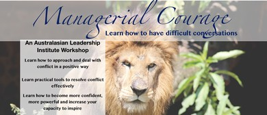 Managerial Courage: How To Have Difficult Conversations
