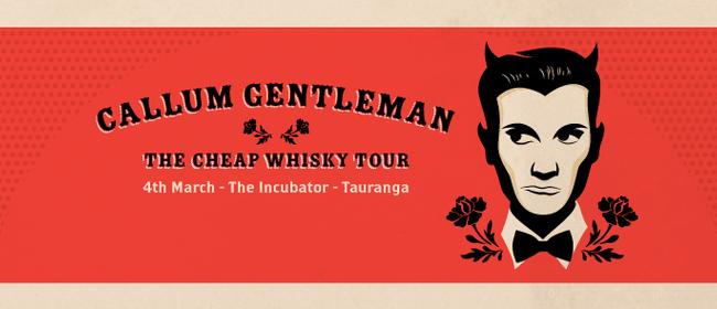 Callum Gentleman Cheap Whisky Tour