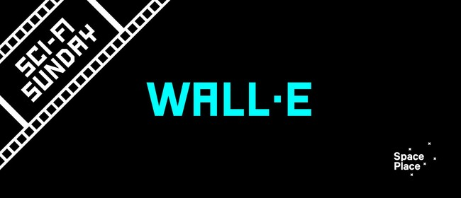 Sci-Fi Sunday: Wall-E