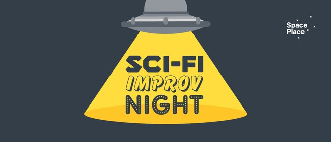 Sci-Fi Improv Night