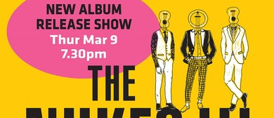 The Nukes III Album release show