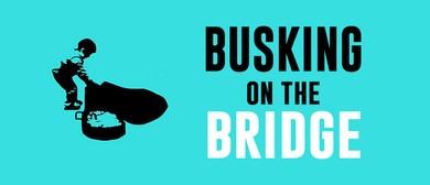 Busking On the Bridge