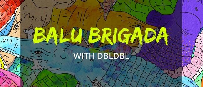 Balu Brigada - Dbldbl